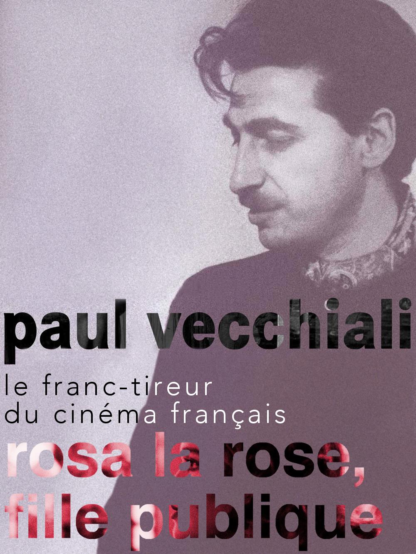 Rosa la rose, fille publique   Vecchiali, Paul (Réalisateur)