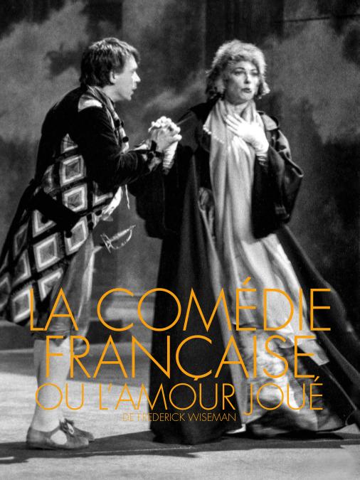 """Afficher """"La Comédie-Française ou l'Amour joué"""""""