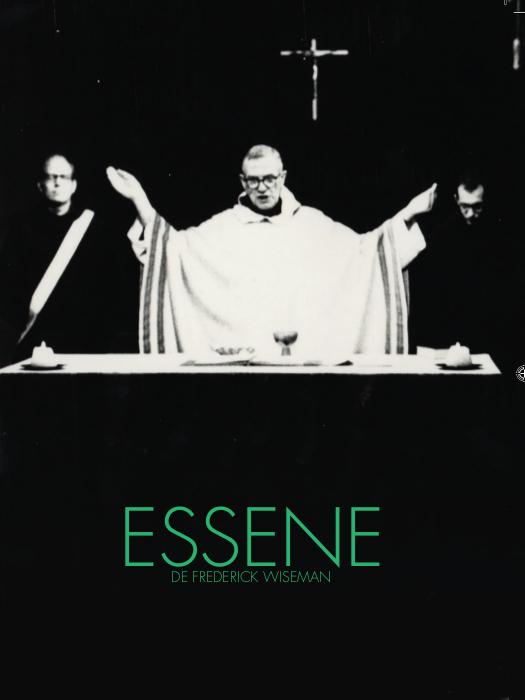 Essene | Wiseman, Frederick (Réalisateur)