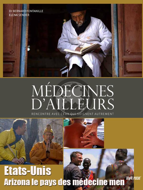 Médecines d'ailleurs - Etats-Unis - Arizona le pays des Médecine Men | Offre, Jacques (Réalisateur)