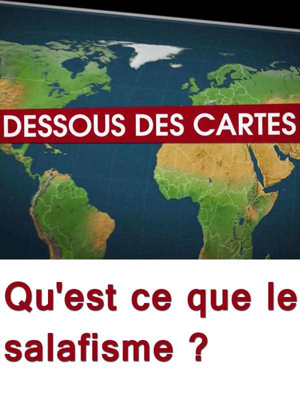 Dessous des Cartes - Qu'est ce que le salafisme ? | Victor, Jean-Christophe (Réalisateur)