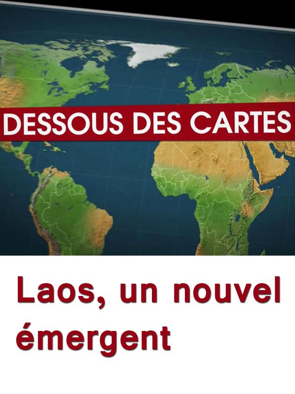 Dessous des cartes - Laos, un nouvel émergent | Victor, Jean-Christophe (Réalisateur)