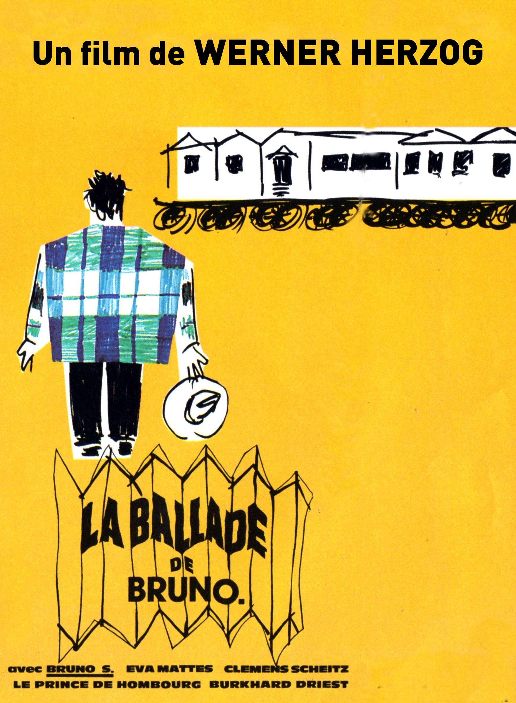 La Ballade de Bruno | Herzog, Werner (Réalisateur)