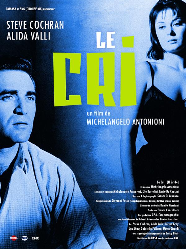 Le Cri | Antonioni, Michelangelo (Réalisateur)