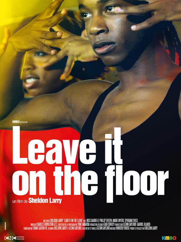 Leave It On The Floor | Larry, Sheldon (Réalisateur)