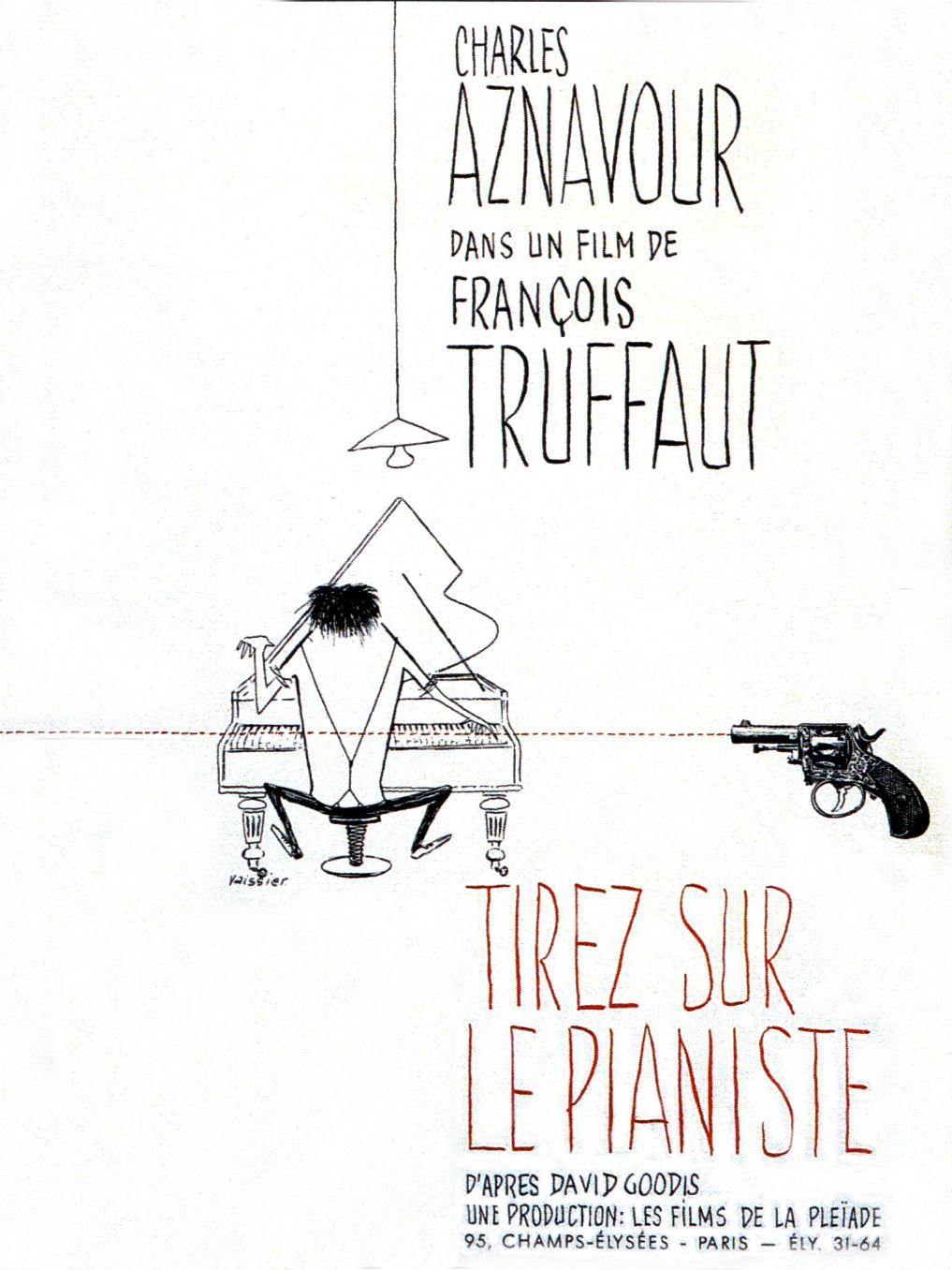 Tirez sur le pianiste | Truffaut, François (Réalisateur)
