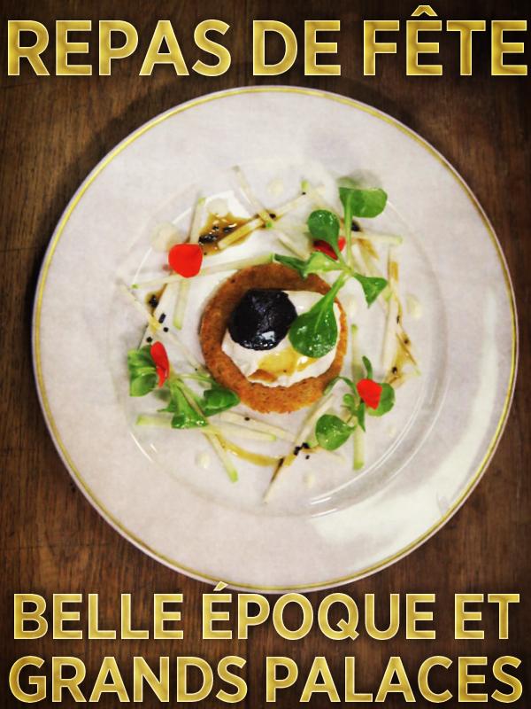 Repas de fête - Belle époque et grands palaces | Valluet, Matthieu (Réalisateur)