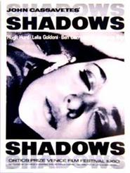 Shadows | Cassavetes, John (Réalisateur)