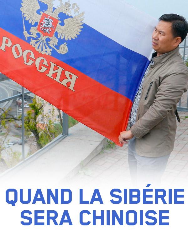 Quand la Sibérie sera chinoise   Prost, Richard (Réalisateur)