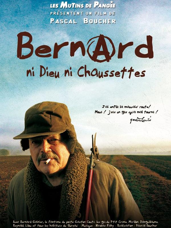 "Afficher ""Bernard, ni Dieu ni chaussettes"""