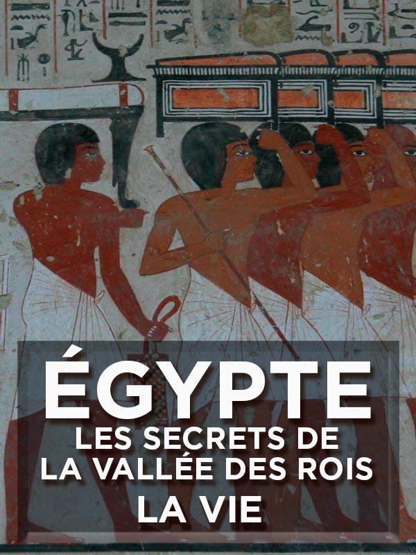 Égypte - Les secrets de la Vallée des Rois - La Vie | A. Hunt, Ian (Réalisateur)