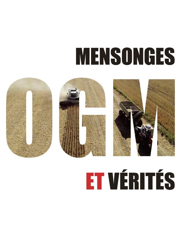 OGM – Mensonges et Vérités | Castaignède, Frédéric (Réalisateur)