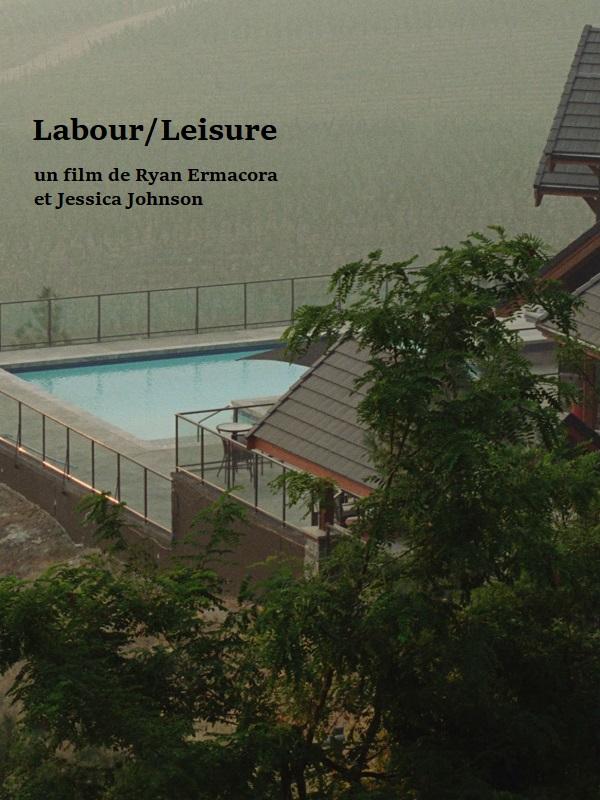 Labour/Leisure | Johnson, Jessica (Réalisateur)