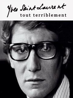 Yves Saint Laurent, tout terriblement | De Missolz., Jérôme (Réalisateur)