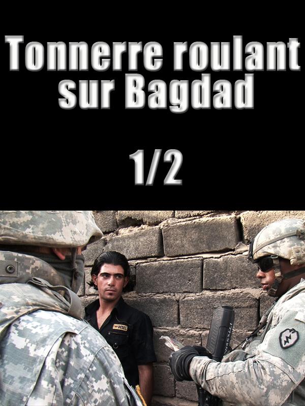 Tonnerre roulant sur Bagdad - épisode 1/2 | Pierre Krief, Jean (Réalisateur)