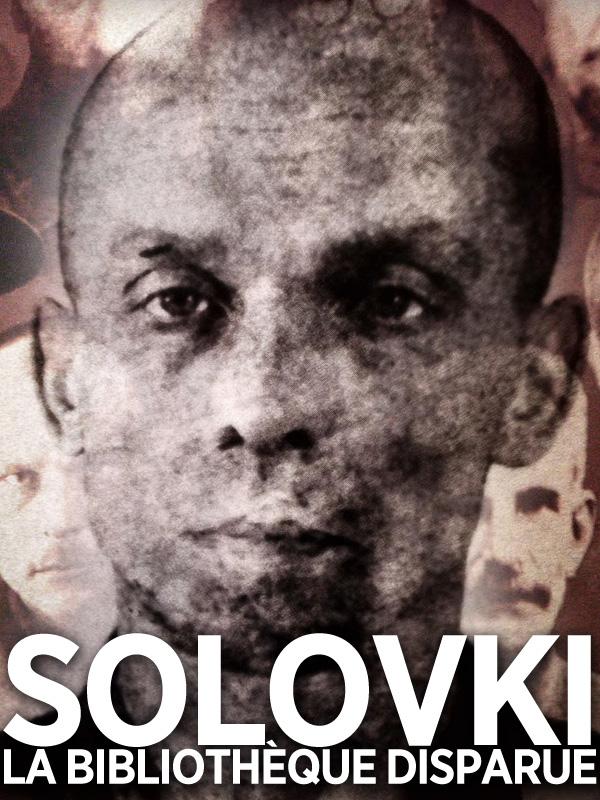 Solovki - la Bibliothèque disparue |
