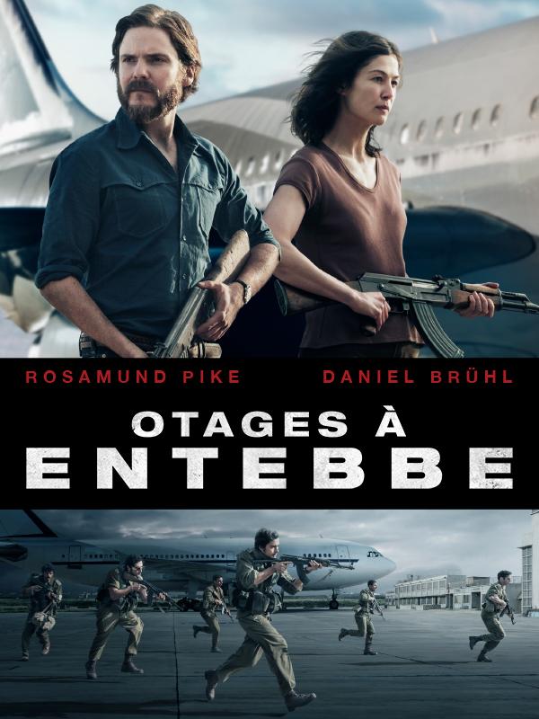 Otages à Entebbe | Padilha, José (Réalisateur)