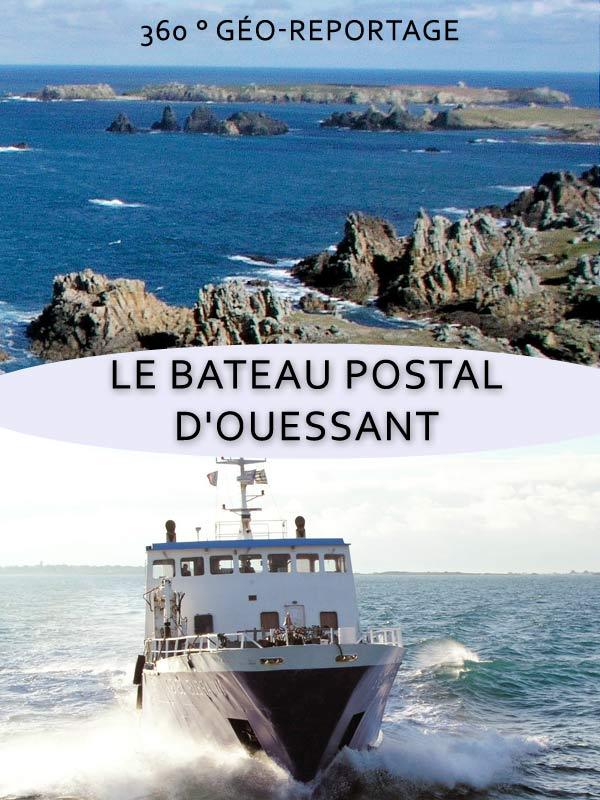 360° Geo-Reportage - Le bateau postal d'Ouessant | Jaax, Sven (Réalisateur)