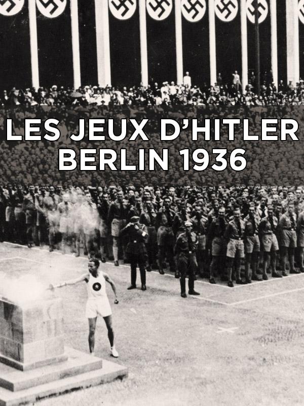 Les jeux d'Hitler - Berlin 1936   Prieur, Jérôme (Réalisateur)
