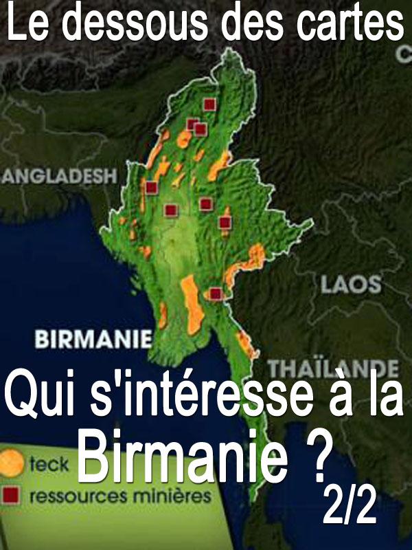 Le dessous des cartes - Qui s'intéresse à la Birmanie ? 2/2 | Victor, Jean-Christophe (Réalisateur)