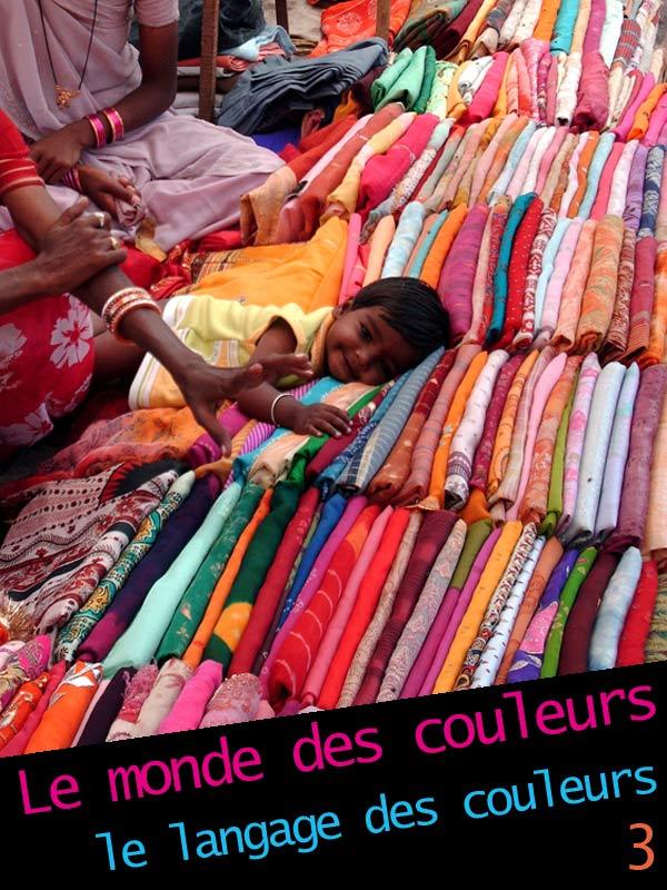Le monde des couleurs : le langage des couleurs 3/3 | Lassu, Olivier (Réalisateur)