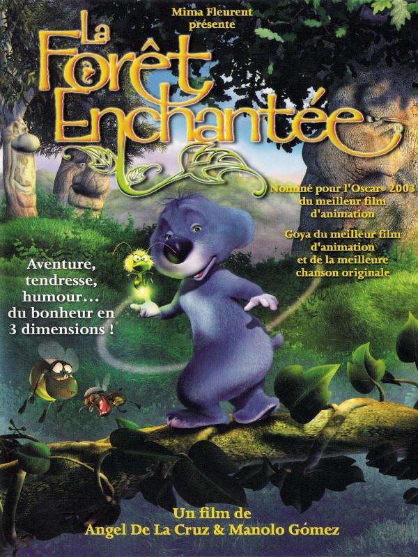 La Forêt enchantée | de la Cruz, Ángel (Réalisateur)