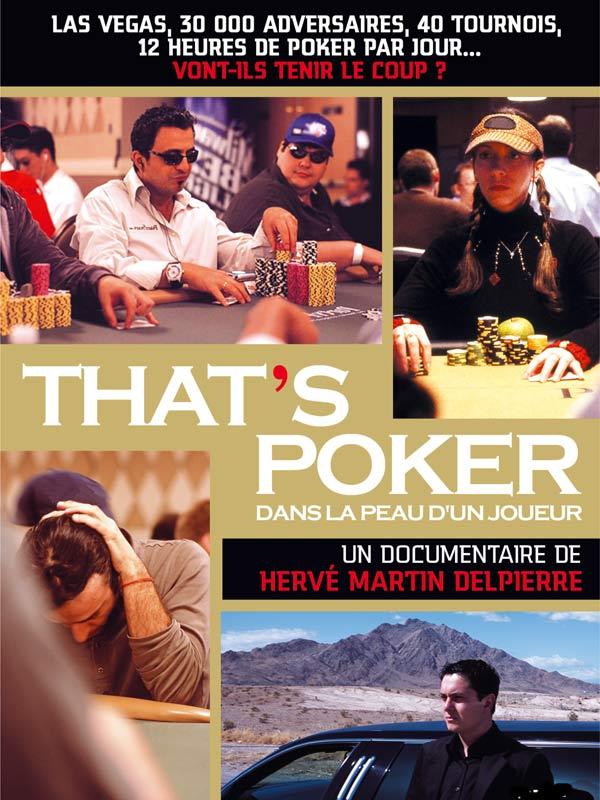 That's poker... dans la peau d'un joueur | Martin Delpierre, Hervé (Réalisateur)