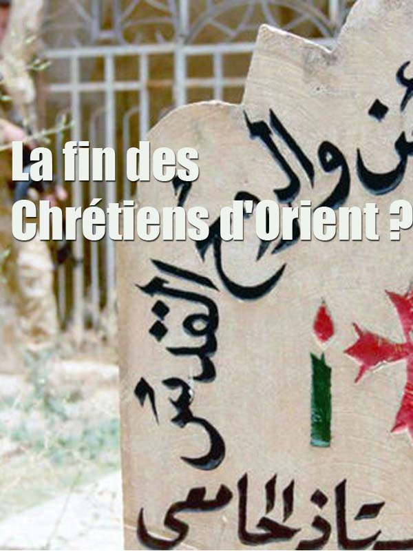 La fin des Chrétiens d'Orient ? | Martiny, Didier (Réalisateur)