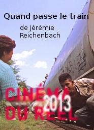 Quand passe le train | Reichenbach, Jérémie (Réalisateur)