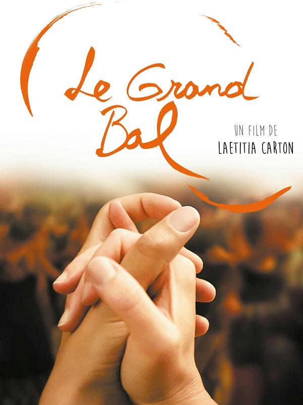 Le Grand bal | Carton, Lætitia (Réalisateur)