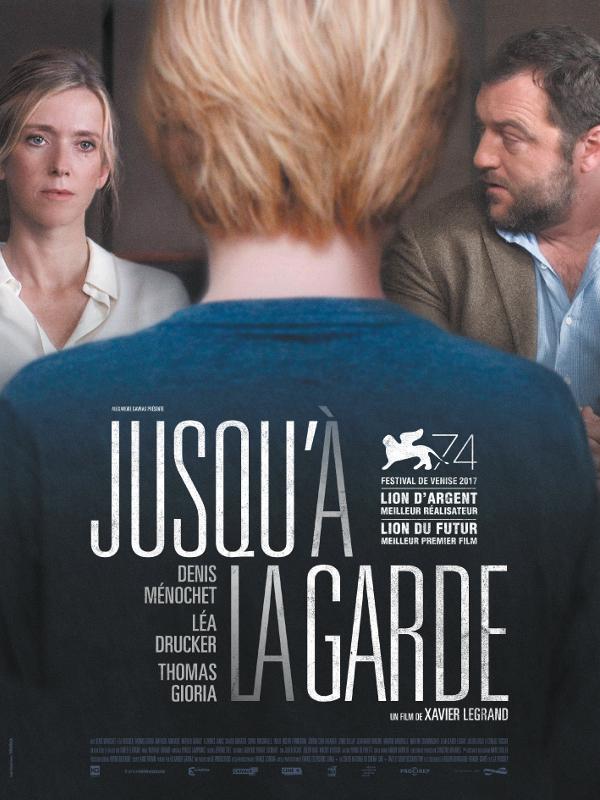Jusqu'à la garde | Legrand, Xavier (Réalisateur)