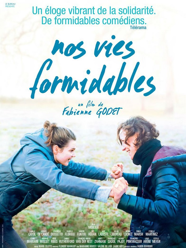 Nos vies formidables | Godet, Fabienne (Réalisateur)