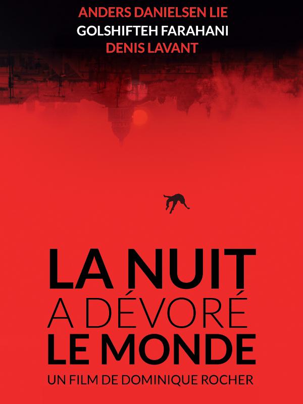 La Nuit a dévoré le monde | Rocher, Dominique (Réalisateur)