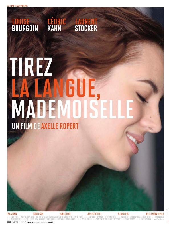 Tirez la langue, mademoiselle | Ropert, Axelle (Réalisateur)