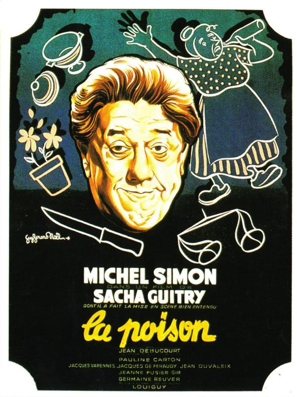 La Poison | Guitry, Sacha (Réalisateur)