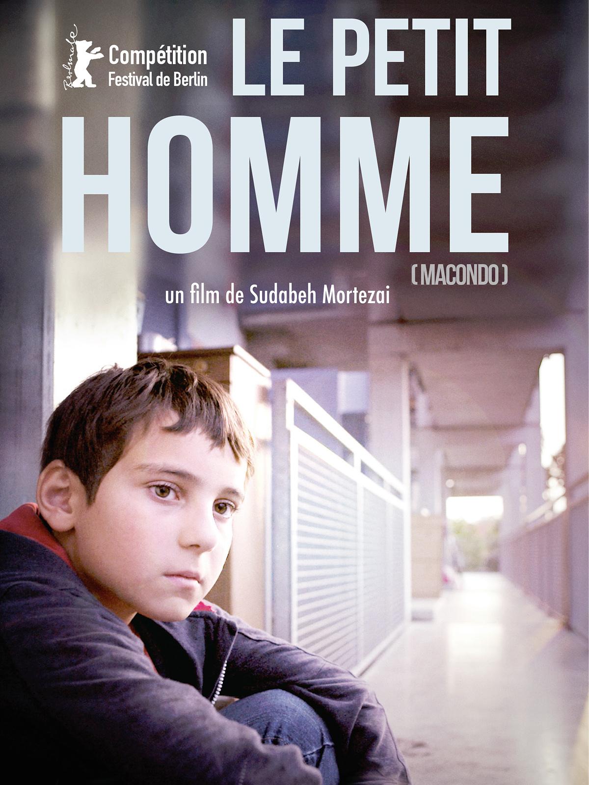 Le Petit Homme | Mortezai, Sudabeh (Réalisateur)