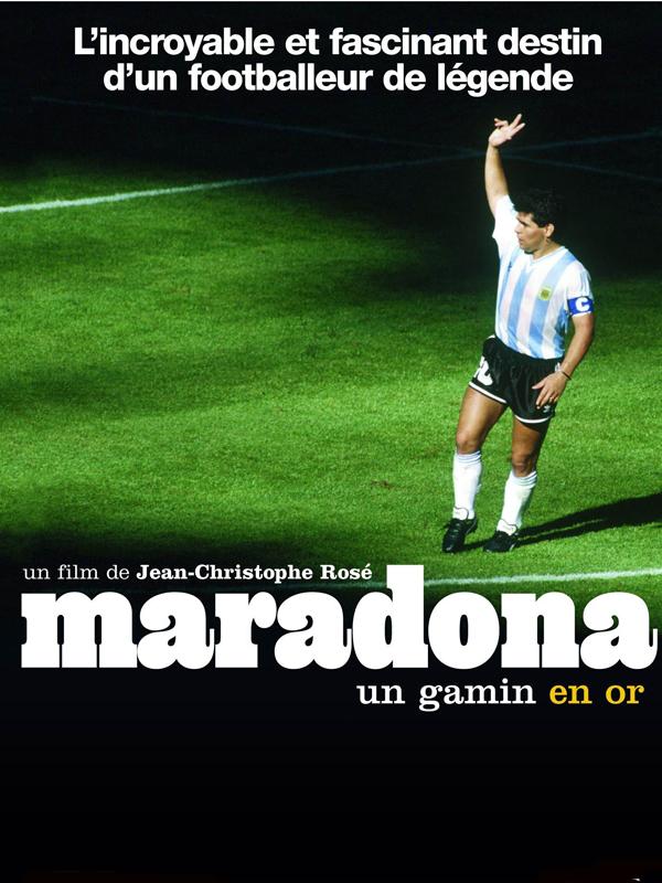 Maradona, un gamin en or | Rosé Et Benoît Heimermann, Jean-christophe (Réalisateur)