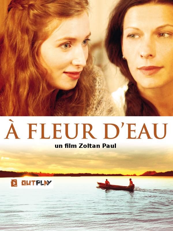 A fleur d'eau | Paul, Zoltan (Réalisateur)