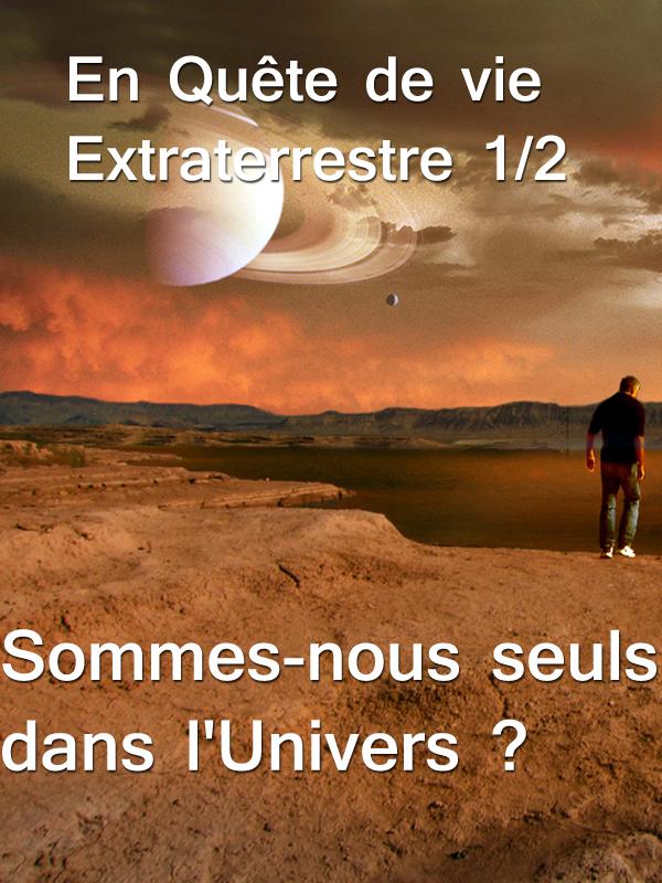 En Quête de vie Extraterrestre 1/2 | Twinch, Oliver (Réalisateur)