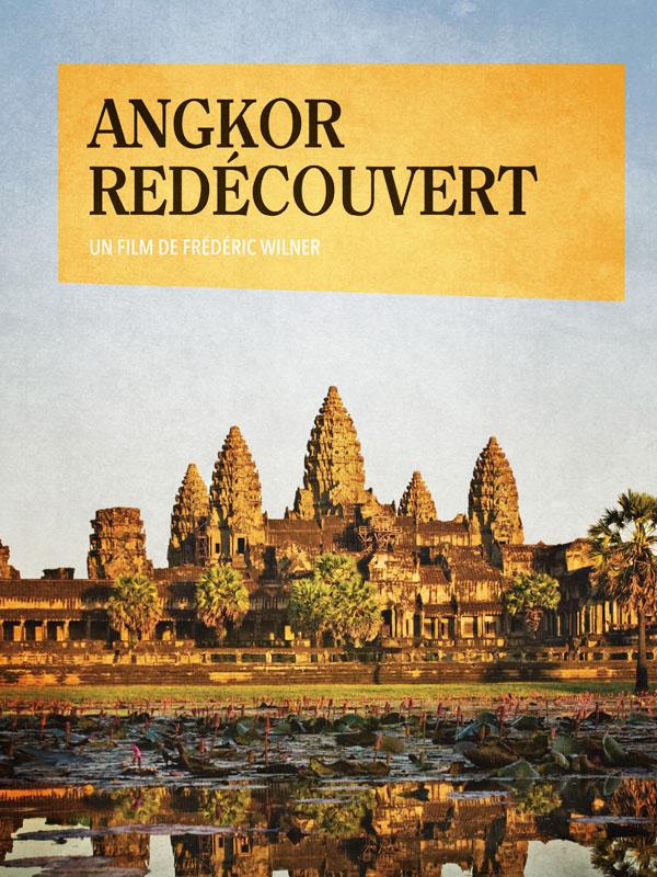 Angkor redécouvert | Wilner, Frederic (Réalisateur)