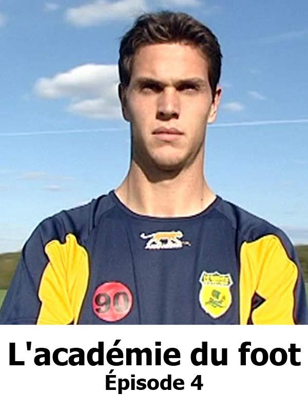 L'Académie du foot 4/5 | Guillaume, François (Réalisateur)