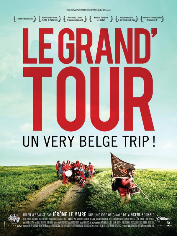 Le Grand'Tour | le Maire, Jérôme (Réalisateur)