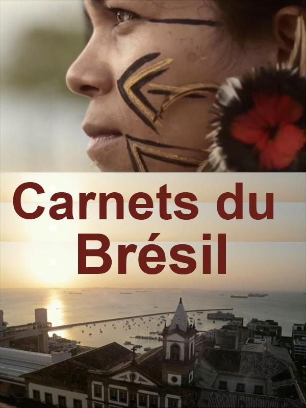 Carnets du Brésil, histoire d'une colonisation | Miranda, Luis (Réalisateur)