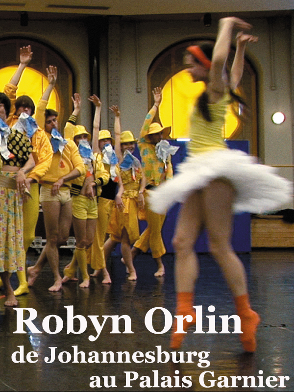 Robyn Orlin, de Johannesburg au palais Garnier | Lainé Et Stéphane Magnant, Philippe (Réalisateur)
