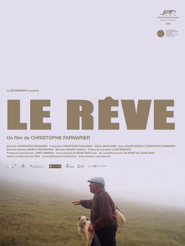 El Somni (Le Rêve) | Farnarier, Christophe (Réalisateur)
