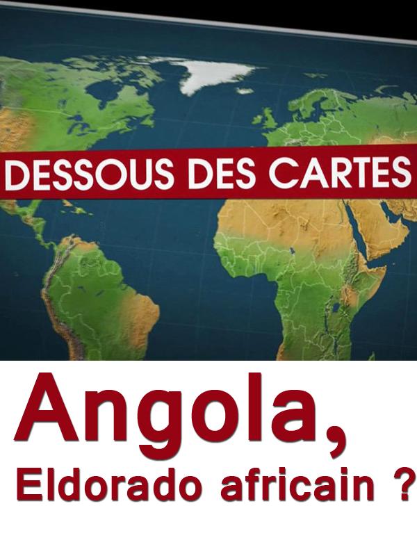 Dessous des cartes - Angola, Eldorado africain ? | Victor, Jean-Christophe (Réalisateur)