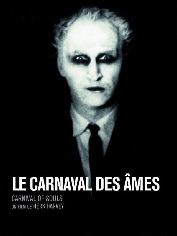 "Le Carnaval des âmes | ""herk"" Harvey, Harold (Réalisateur)"