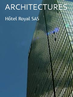 Architectures : Hôtel Royal Sas | Copans, Richard (Réalisateur)