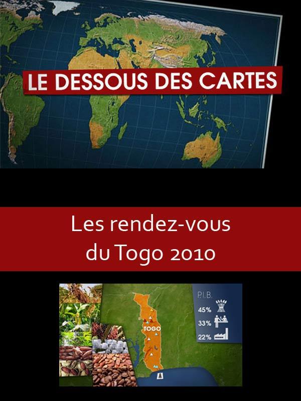 Le dessous des cartes - Les rendez-vous du Togo 2010 | Jomier, Alain (Réalisateur)