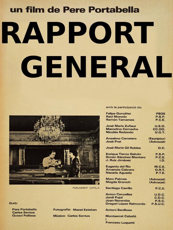 Rapport général sur quelques questions d'intérêt pour une projection publique | Portabella, Pere (Réalisateur)